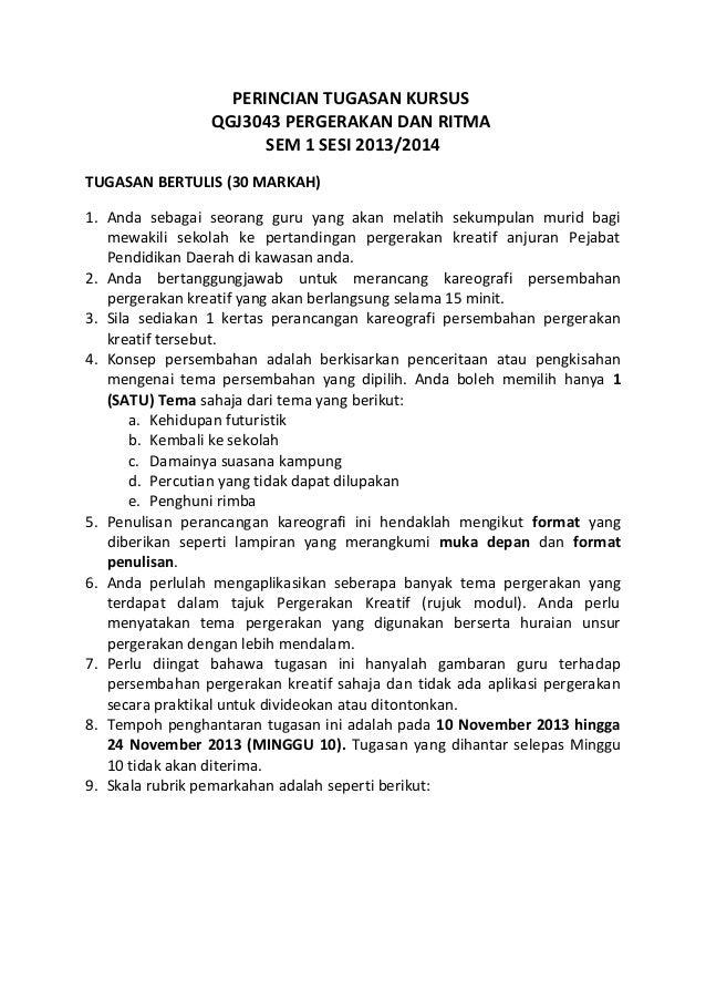 PERINCIAN TUGASAN KURSUS QGJ3043 PERGERAKAN DAN RITMA SEM 1 SESI 2013/2014 TUGASAN BERTULIS (30 MARKAH) 1. Anda sebagai se...