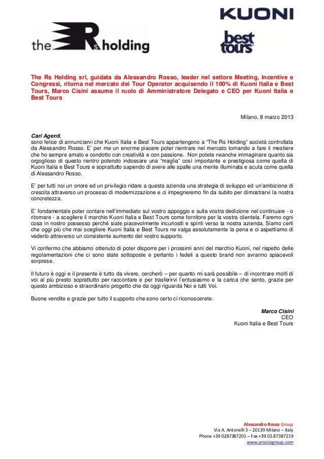 The Rs Holding srl, guidata da Alessandro Rosso, leader nel settore Meeting, Incentive eCongressi, ritorna nel mercato dei...