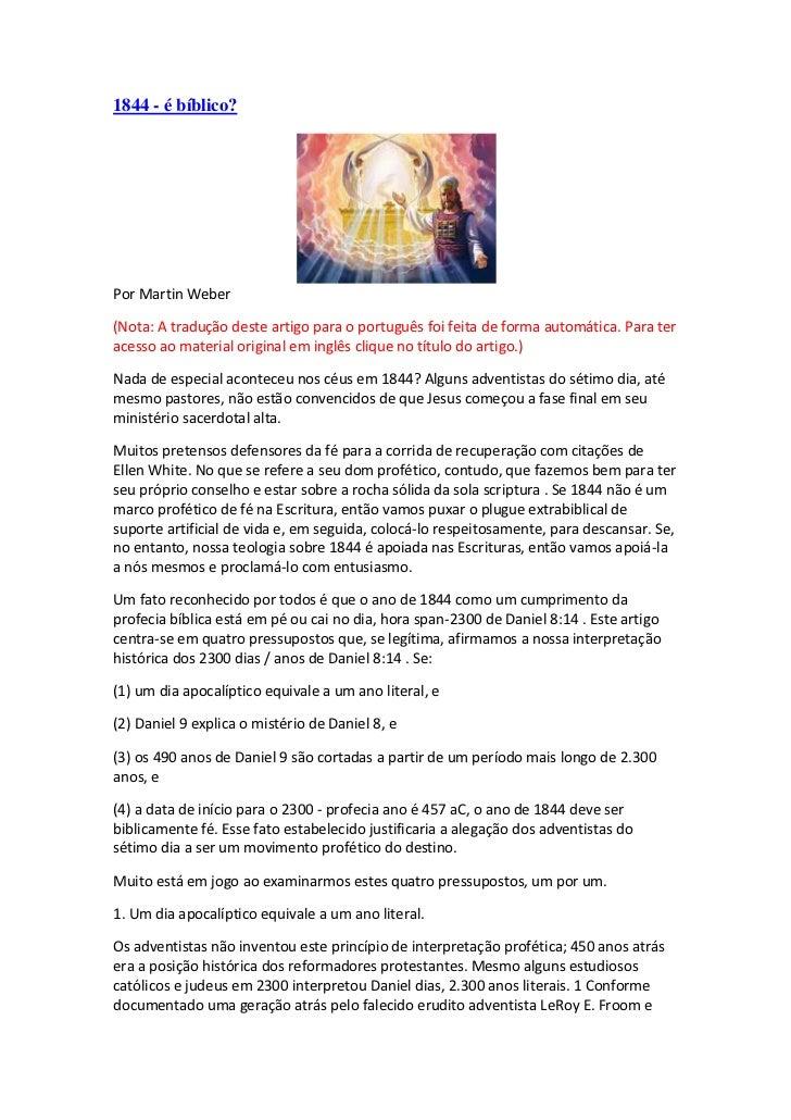 1844 - é bíblico?Por Martin Weber(Nota: A tradução deste artigo para o português foi feita de forma automática. Para terac...