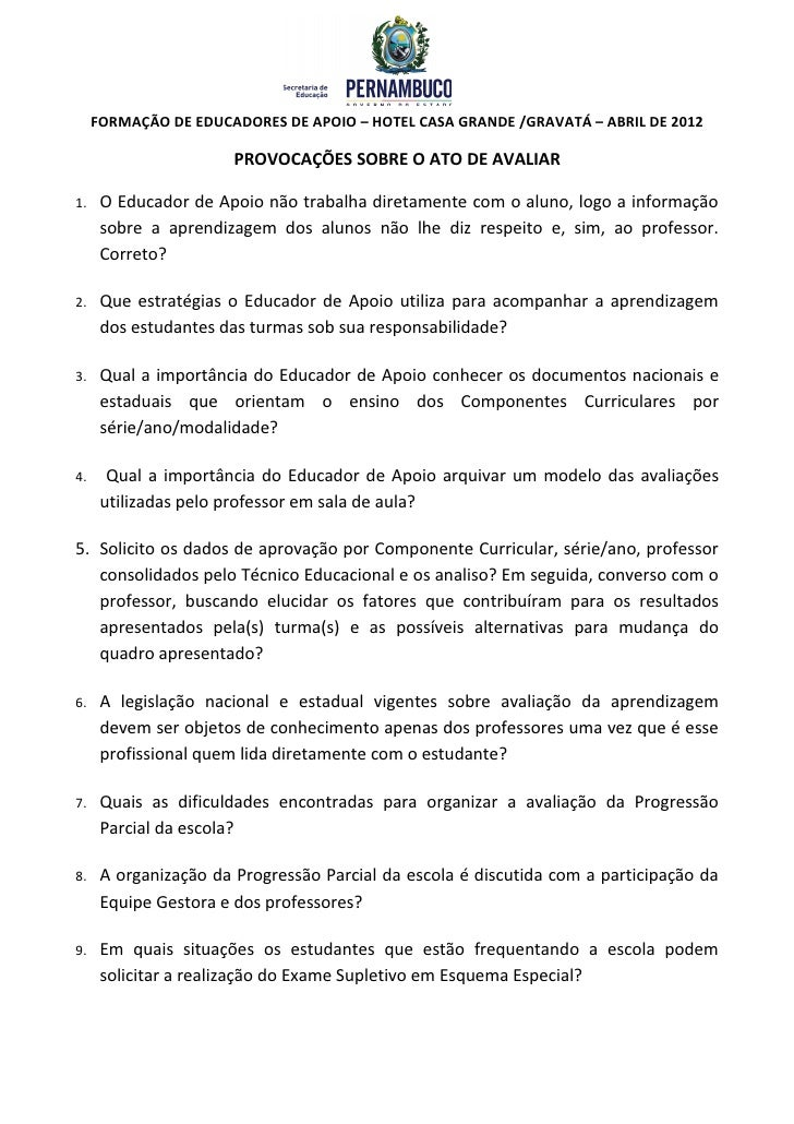 FORMAÇÃO DE EDUCADORES DE APOIO – HOTEL CASA GRANDE /GRAVATÁ – ABRIL DE 2012                       PROVOCAÇÕES SOBRE O ATO...