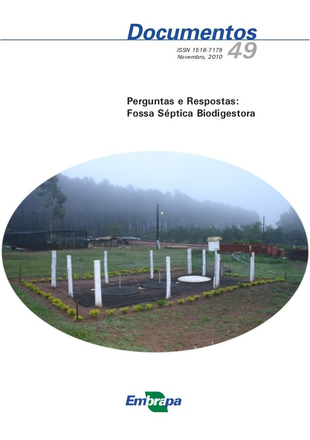 ISSN 1518-7179 Novembro, 2010  49  Perguntas e Respostas: Fossa Séptica Biodigestora