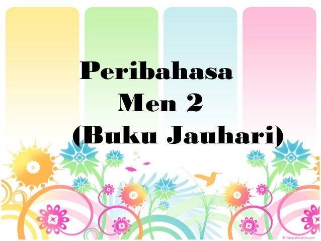 Peribahasa Men 2 (Buku Jauhari)