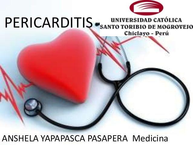 PERICARDITIS ANSHELA YAPAPASCA PASAPERA Medicina