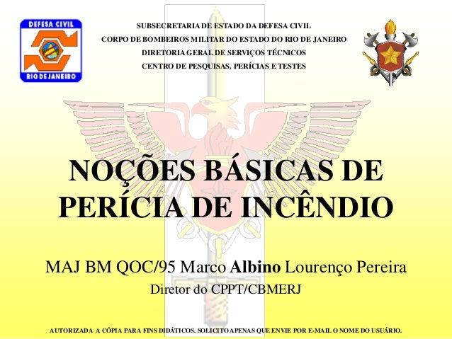 SUBSECRETARIA DE ESTADO DA DEFESA CIVILCORPO DE BOMBEIROS MILITAR DO ESTADO DO RIO DE JANEIRODIRETORIA GERAL DE SERVIÇOS T...