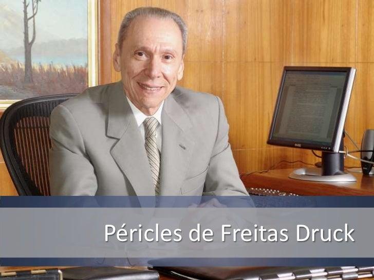 Péricles de Freitas Druck<br />
