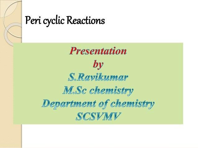 Peri cyclic Reactions