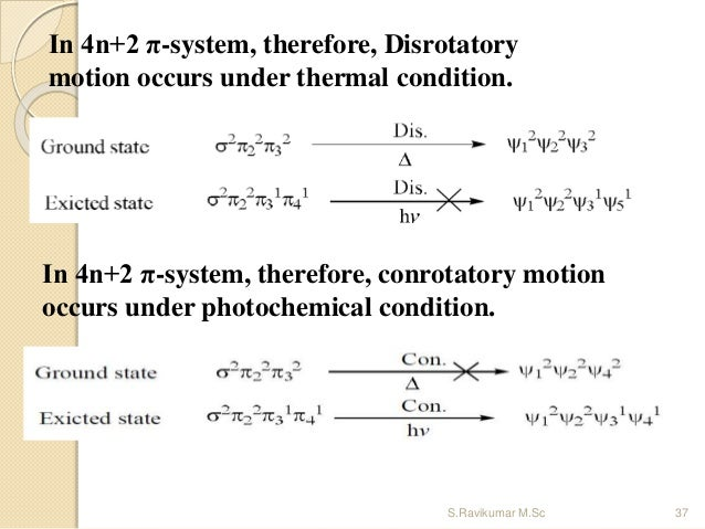 In 4n+2 π-system, therefore, Disrotatory motion occurs under thermal condition. In 4n+2 π-system, therefore, conrotatory m...