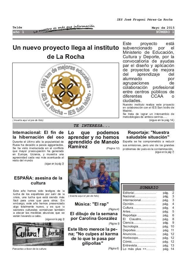 Un nuevo proyecto llega al instituto de La Rocha Este proyecto está subvencionado por el Ministerio de Educación, Cultura ...