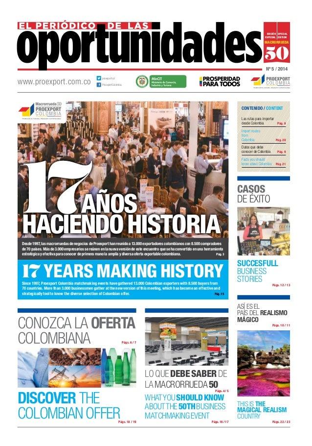 Edición SPECIAL especial EDITION  Macrorrueda  50 Nº 5 / 2014  www.proexport.com.co  proexportcol  L ibertad  y O rden  Pr...
