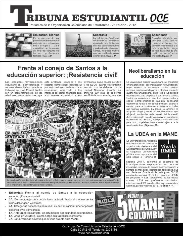 T                 RIBUNA ESTUDIANTIL                             Periódico de la Organización Colombiana de Estudiantes - ...