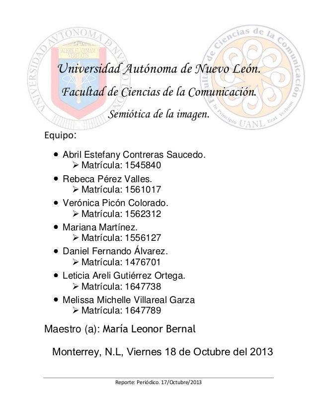 Universidad Autónoma de Nuevo León. Facultad de Ciencias de la Comunicación. Semiótica de la imagen. Equipo: Abril Estefan...