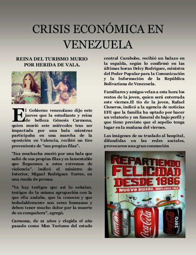 CRISIS ECONÓMICA EN VENEZUELA REINA DEL TURISMO MURIO POR HERIDA DE VALA.  E  l Gobierno venezolano dijo este jueves que l...