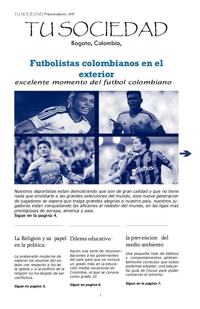 TU SOCIEDAD, Primera edicion, 2013      TU SOCIEDAD                                   Bogota, Colombia,          Futbolist...