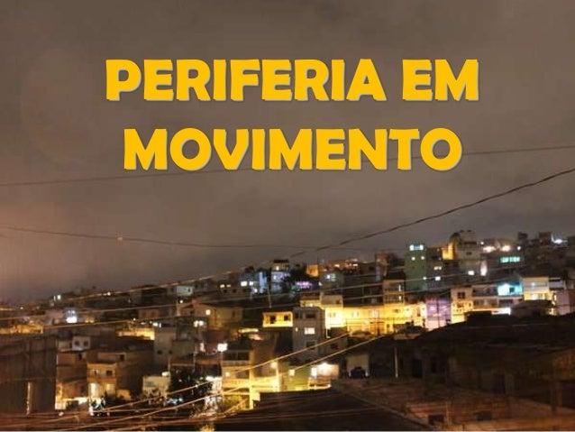 PERIFERIA EM MOVIMENTO