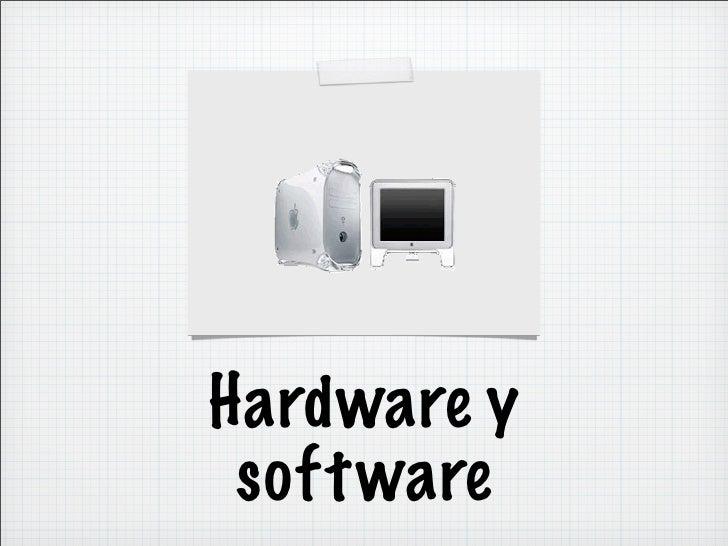 Hardware y soft ware