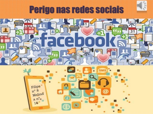 Perigo nas redes sociais