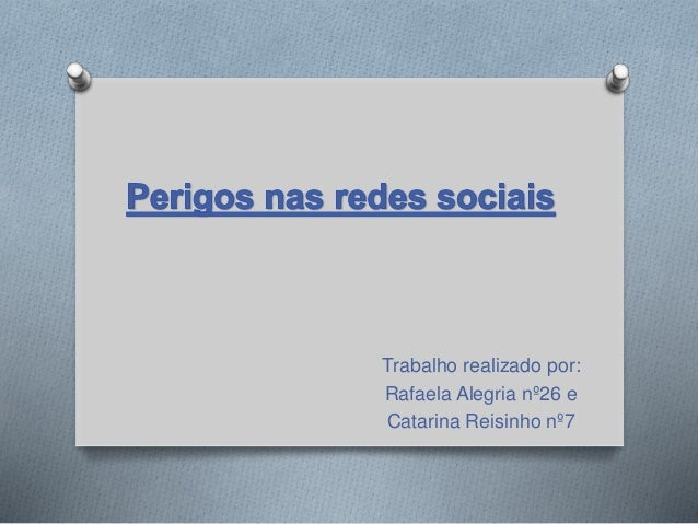 Trabalho realizado por: Rafaela Alegria nº26 e Catarina Reisinho nº7