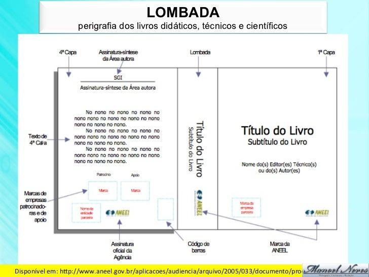 LOMBADA                     perigrafia dos livros didáticos, técnicos e científicosDisponível em: hdp://www.aneel.gov....