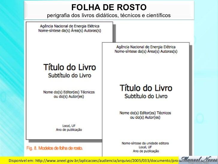 FOLHA DE ROSTO                     perigrafia dos livros didáticos, técnicos e científicosDisponível em: hdp://www.ane...