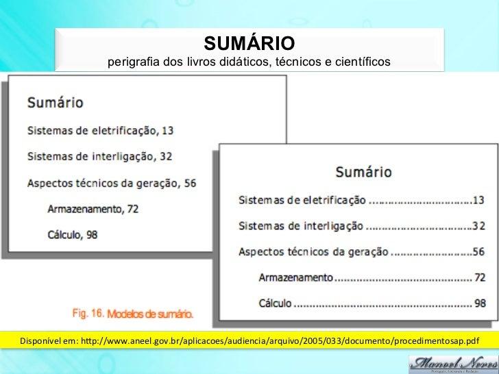 SUMÁRIO                     perigrafia dos livros didáticos, técnicos e científicosDisponível em: hdp://www.aneel.gov....