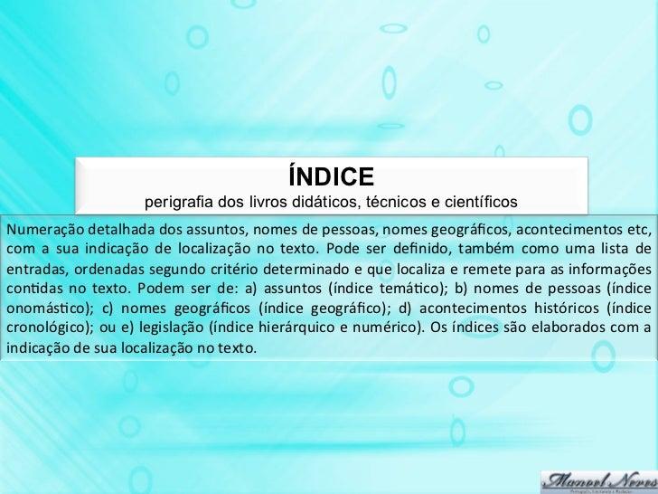 ÍNDICE                                perigrafia dos livros didáticos, técnicos e científicosNumeração detalhada dos ...