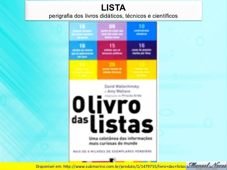 LISTA       perigrafia dos livros didáticos, técnicos e científicosDisponível em: hdp://www.submarino.com.br/produto/1...