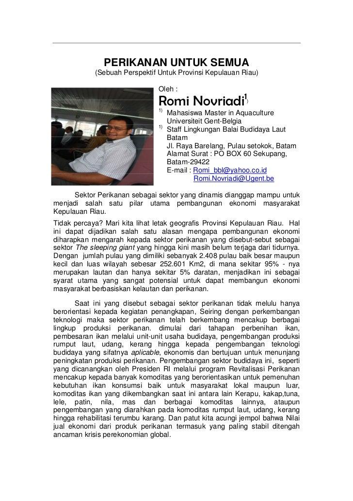 PERIKANAN UNTUK SEMUA            (Sebuah Perspektif Untuk Provinsi Kepulauan Riau)                                Oleh :  ...