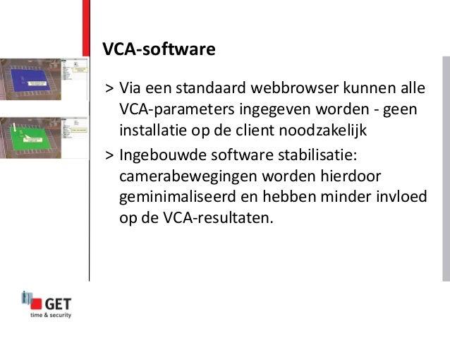 VCA-software > Via een standaard webbrowser kunnen alle VCA-parameters ingegeven worden - geen installatie op de client no...