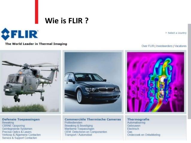Wie is FLIR ?