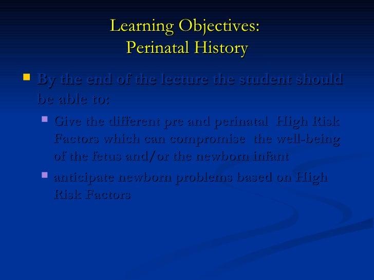 Perinatal history, normal newborn Slide 3
