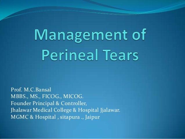 Prof. M.C.BansalMBBS., MS., FICOG., MICOG.Founder Principal & Controller,Jhalawar Medical College & Hospital Jjalawar.MGMC...