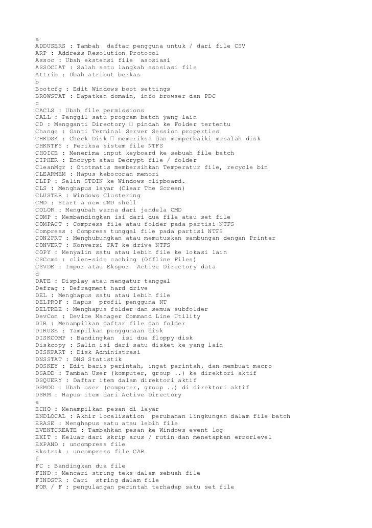 aADDUSERS : Tambah daftar pengguna untuk / dari file CSVARP : Address Resolution ProtocolAssoc : Ubah ekstensi file asosia...