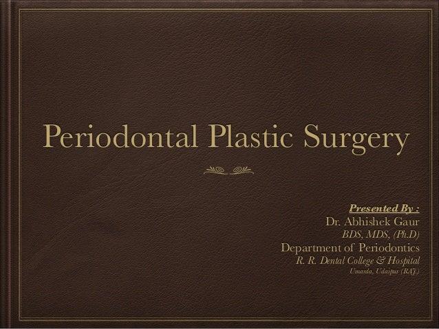 Periodontal Plastic Surgery Slide 2