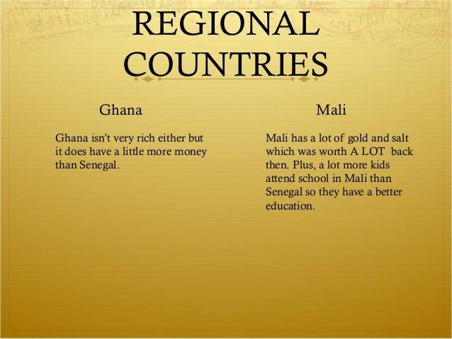 REGIONAL              COUNTRIES         Ghana                               MaliGhana isn't very rich either but   Mali ha...