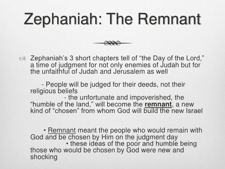 a highlight of zephaniahs teachings about god and judgement Zephaniah  brings before judah the other side, the agency of god himself  in  the second portion of the book, judgment (3:5, 8) and the nations (3:6,  c  additional teachings concerning the day of the lord (3:9-20) 1.