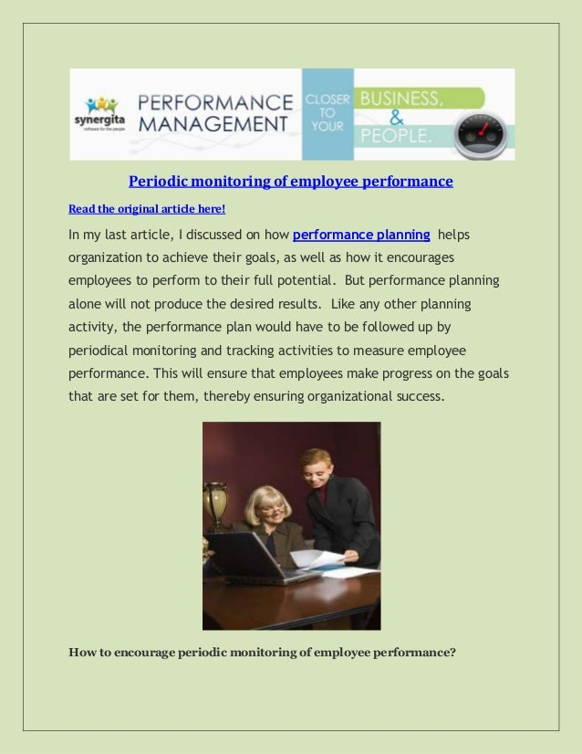 Periodic monitoring of employee performance Read the original article here! In my last article, I discussed on how perform...