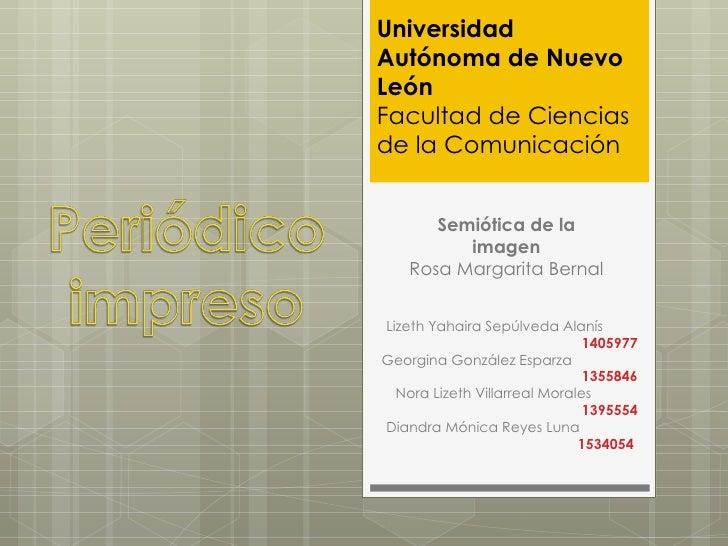 Universidad Autónoma de Nuevo León Facultad de Ciencias de la Comunicación Semiótica de la imagen Rosa Margarita Bernal Li...