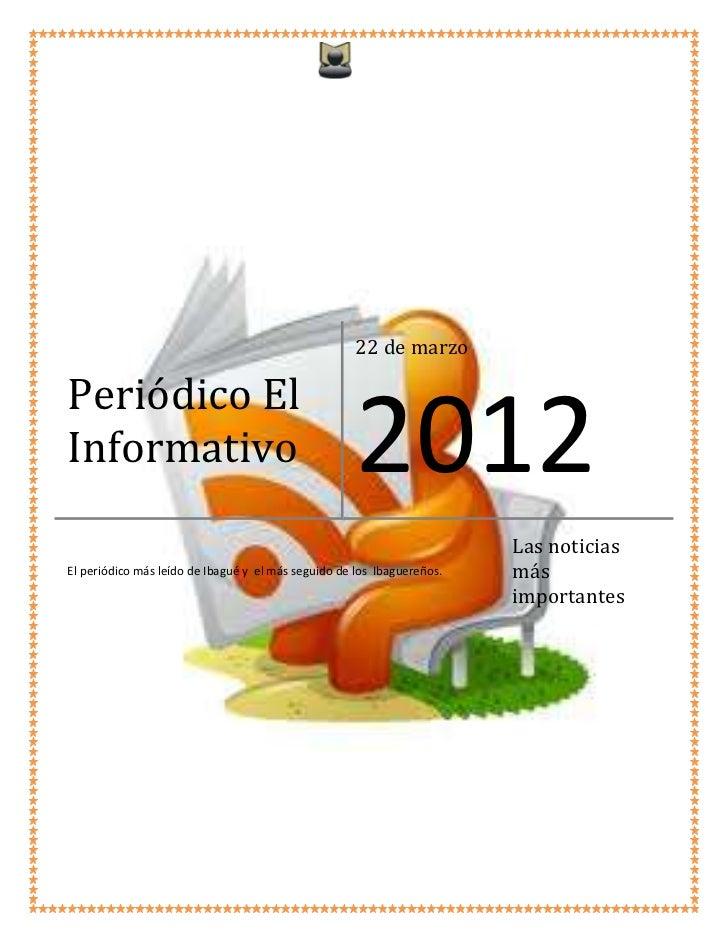 22 de marzoPeriódico ElInformativo                                         2012                                           ...