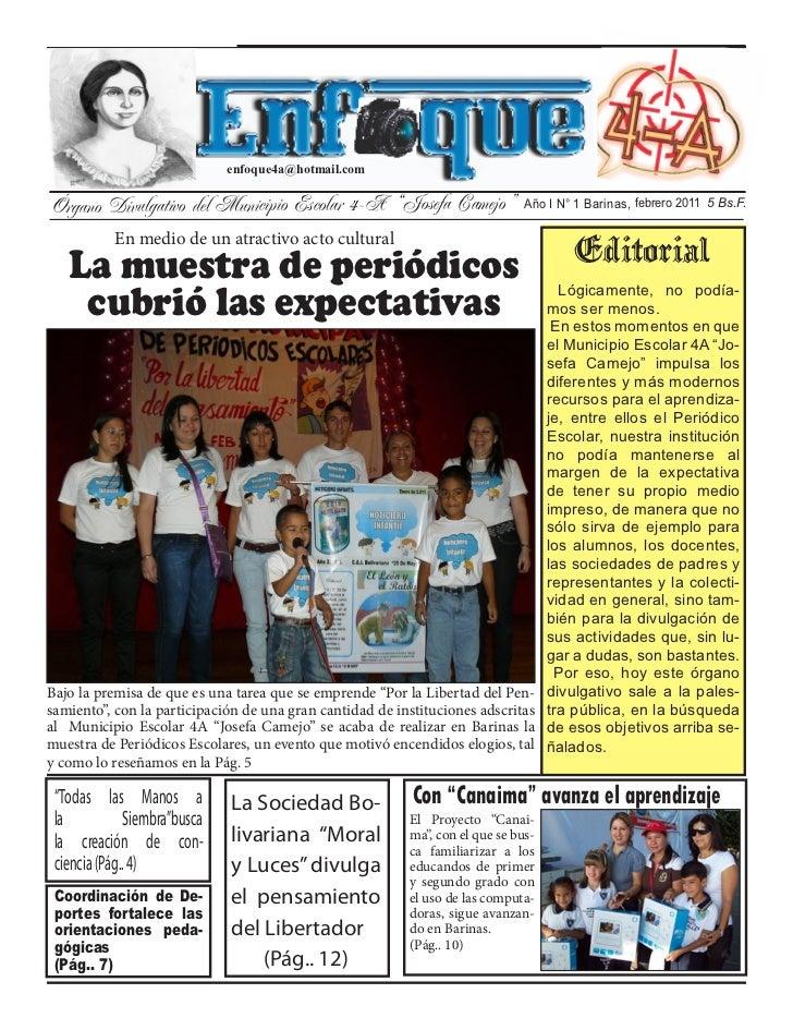 "Barinas, febrero 2011                              enfoque4a@hotmail.comÓrgano Divulgativo del Municipio Escolar 4-A ""Jose..."