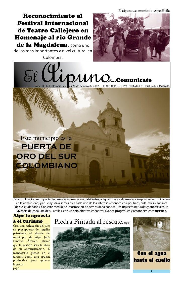 El aipuno...comunicate Aipe.Huila    Reconocimiento al  Festival Internacional  de Teatro Callejero en Homenaje al río Gra...