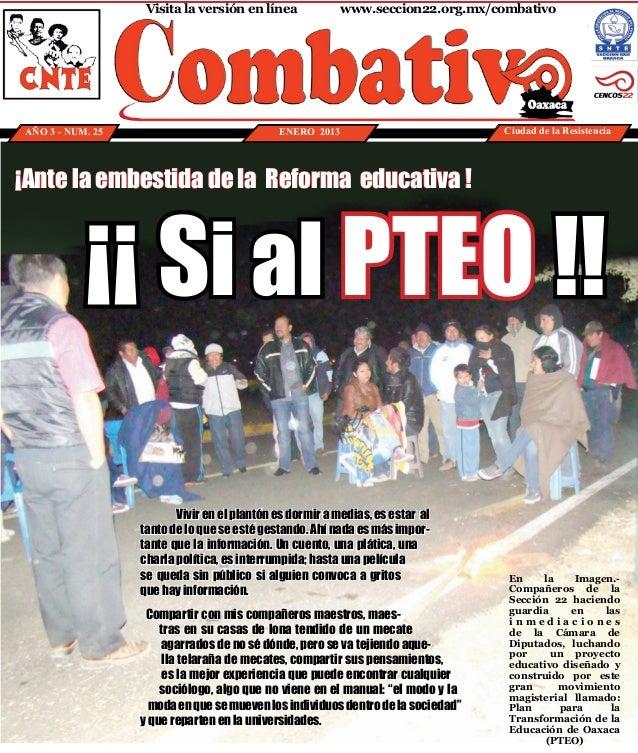 Visita la versión en línea           www.seccion22.org.mx/combativoAÑO 3 - NUM. 25                              ENERO 20...