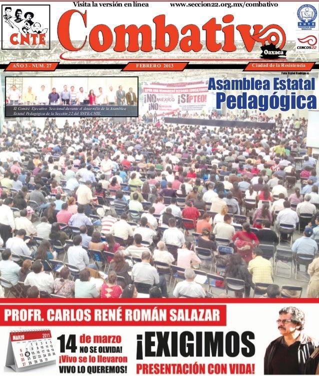 Visita la versión en línea                 www.seccion22.org.mx/combativoAÑO 3 - NUM. 27                                ...