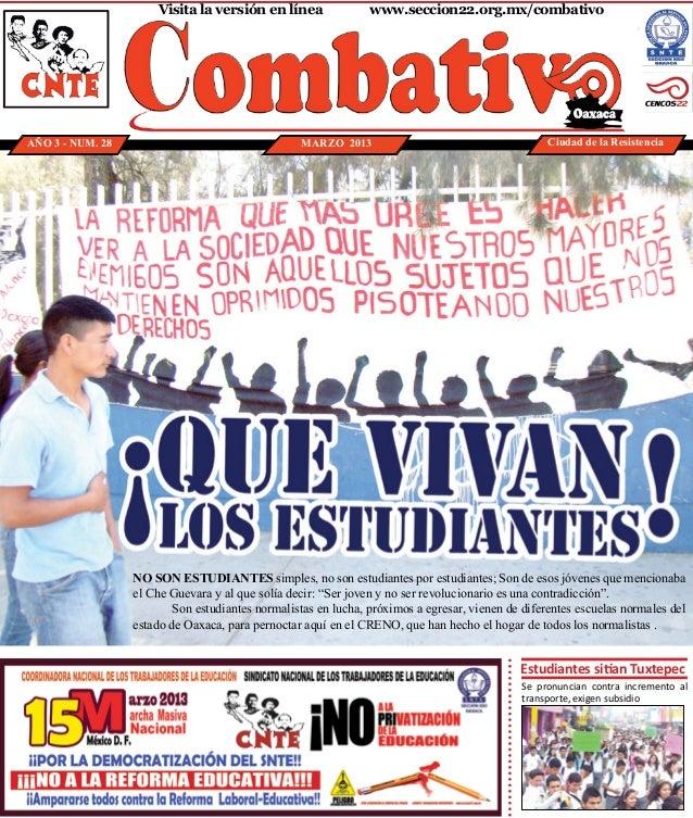 Visita la versión en línea              www.seccion22.org.mx/combativoAÑO 3 - NUM. 28                                   ...