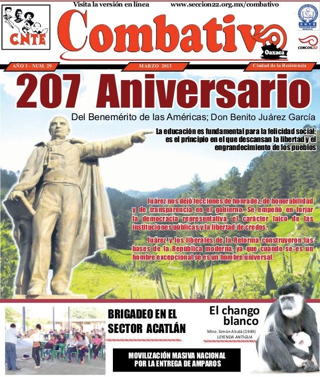 Visita la versión en línea    www.seccion22.org.mx/combativo 207 AniversarioAÑO 3 - NUM. 29                         MARZ...
