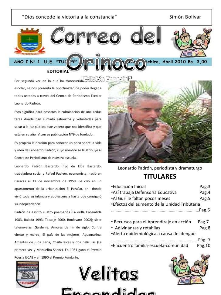 """""""Dios concede la victoria a la constancia""""Simón Bolívar<br />Correo del Orinoco<br />""""Edición Especial""""<br />AÑO I N° 1 ..."""