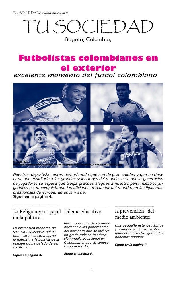 TU SOCIEDAD, Primera edicion, 2013       TU SOCIEDAD                                      Bogota, Colombia,   Futbolistas ...