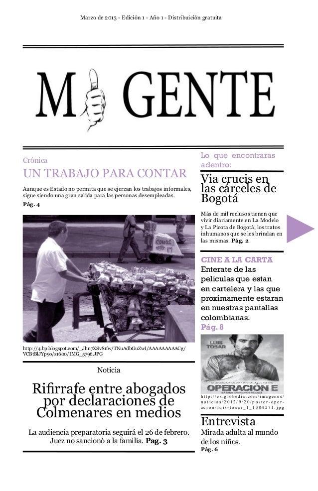 Marzo de 2013 - Edición 1 - Año 1 - Distribuición gratuita                                                                ...