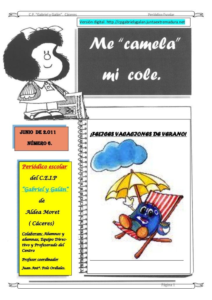 Versión digital. http.//cpgabrielygalan.juntaextremadura.netJunio DE 2.011                   ¡FELICES VACACIONES DE VERANO...