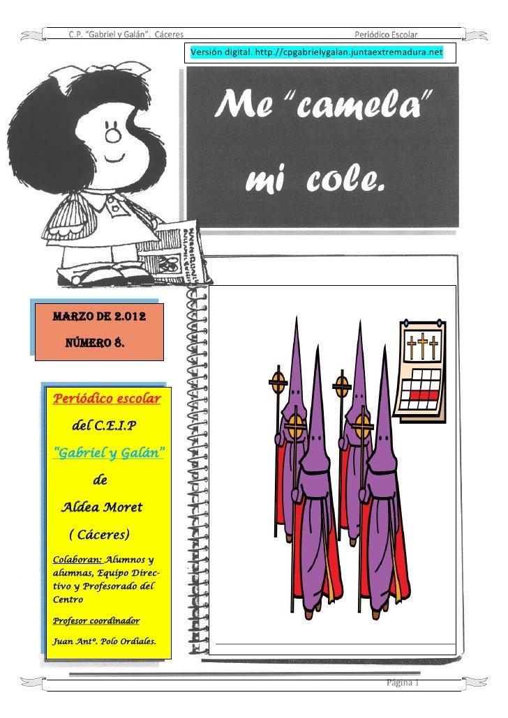 """Versión digital. http.//cpgabrielygalan.juntaextremadura.netMARZO DE 2.012   NÚMERO 8.Periódico escolar    del C.E.I.P""""Gab..."""