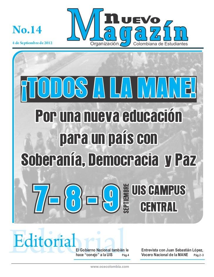 No.144 de Septiembre de 2012           Organización     ¡TODOS A LA MANE!       Por una nueva educación           para un ...